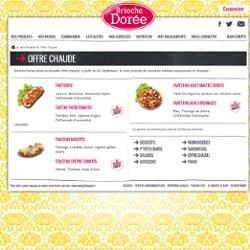 Brioche Dorée - Un déjeuner équilibré: Salades composées / Quiches/ Pizzas / Plats Chauds
