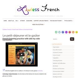 Le petit-déjeuner et le goûter – Lawless French