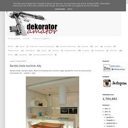 dekorator amator: Bardzo biała kuchnia Ady