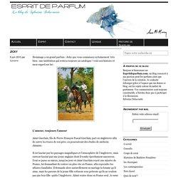 Esprit de Parfum, le Blog de Sylvaine Delacourte - Nez , Parfumeur, passionnée par Guerlain