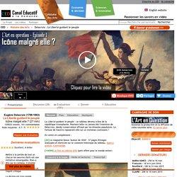 Delacroix : La Liberté guidant le peuple - Icône malgré elle ? (27 min)