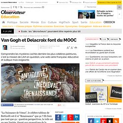 Van Gogh et Delacroix font du MOOC