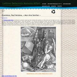 Lettres Delacroix Maisons Alfort » Blog Archive » Premières, Paul Verlaine, «Mon rêve familier»