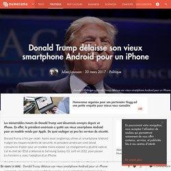 Donald Trump délaisse son vieux smartphone Android pour un iPhone - Politique