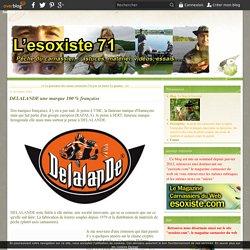 DELALANDE une marque 100 % française - Le blog de l'esoxiste