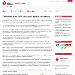 Delaware adds CPR to school health curriculum - News on Heart.org