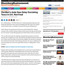 Wal-Mart's Asda Sees Delay Overtaking Tesco in U.K. Non-Food