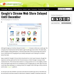 Google's Chrome Web Store Delayed Until December