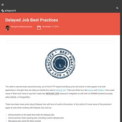Delayed Job Best Practices