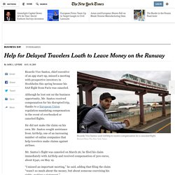 Help for Delayed Travelers Loath to Leave Money on the Runway
