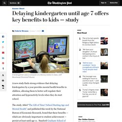 Delaying kindergarten until age 7 offers key benefits to kids — study
