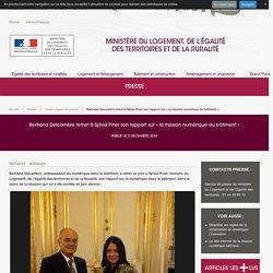 Bertrand Delcambre remet à Sylvia Pinel son rapport sur « la mission numérique du bâtiment »