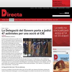 La Delegació del Govern porta a judici 47 activistes per una acció al CIE