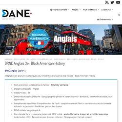 BRNE Anglais 3e : Black American History - Délégation académique au numérique - académie de Nancy-Metz