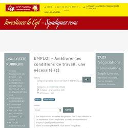 CGT BNP Paribas Delegation Nationale - EMPLOI - Améliorer les conditions de travail, une nécessité (2)