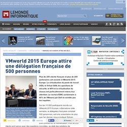 VMworld 2015 Europe attire une délégation française de 500 personnes