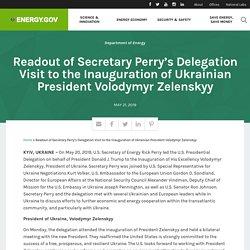 5/20/19: Zelensky inaugurated as president of Ukraine w/ U.S. delegation led by Energy Secretary Perry