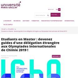 Etudiants en Master : devenez guides d'une délégation étrangère aux Olympiades Internationales de Chimie 2019 !
