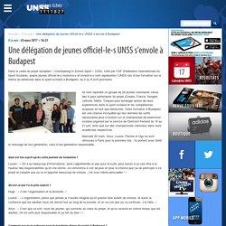 Une délégation de jeunes officiel-le-s UNSS s'envole à Budapest