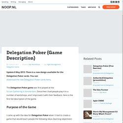 Delegation Poker (Game Description) - NOOP.NL