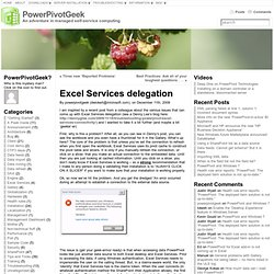 Excel Services delegation « PowerPivotGeek