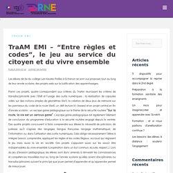 """TraAM EMI – """"Entre règles et codes"""", le jeu au service du citoyen et du vivre ensemble"""