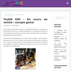 TraAM EMI – En cours de mixité : escape game