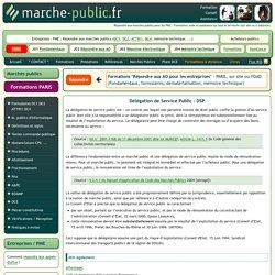 Delegation de Service Public DSP marchés publics définition