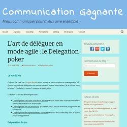 L'art de déléguer en mode agile : le Delegation poker