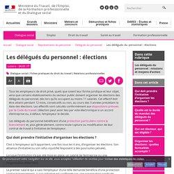 Les délégués du personnel : élections - Délégués du personnel
