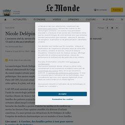 Nicole Delépine, un médecin qui dérange