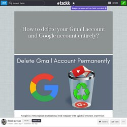 How to delete your Gmail account and Google account entirely?