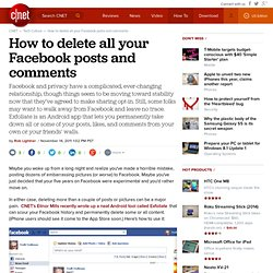 How to delete all your Facebook posts and comments | How To - CNET
