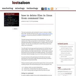 how to delete files in linux from command line – lost saloon