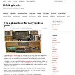 The optimal term for copyright: 15 years?