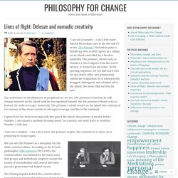 Lines of flight: Deleuze and nomadic creativity – Philosophy for change