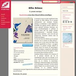 Gilles Deleuze, la pensée-musique — Symétrie