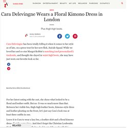 Cara Delevingne Wears a Floral Kimono Dress in London