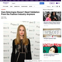 Cara Delevingne Doesn't Need Validation From the Fashion Industry Anymore