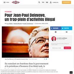 Pour Jean-Paul Delevoye, untrop-plein d'activités illégal