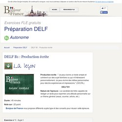 DELF B1 : Production écrite