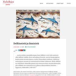 Delfiineistä ja ihmisistä – Χελιδών