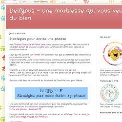 Delfynus - Une maitresse qui vous veut du bien: Stratégies pour écrire une phrase