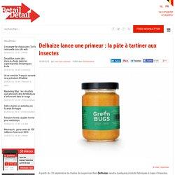 Delhaize lance une primeur : la pâte à tartiner aux insectes