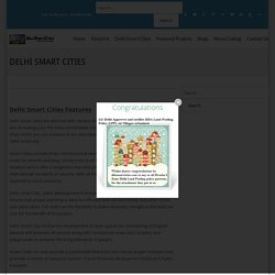 Delhi smart cities, dwarka smart city, L zone news, property news