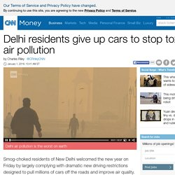 Delhi residents give up cars to stop toxic air pollution - Jan. 1, 2016