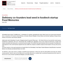 Delhivery co-founders lead seed in foodtech startup Food Memories