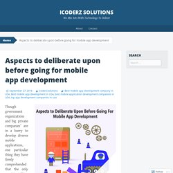 Aspects to deliberate upon before going for mobile app development