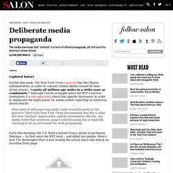 Deliberate media propaganda