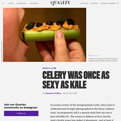 Celery's path from delicacy to crudité to Instagram trend — Quartzy